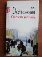 Anticariat: Dostoievski - Oameni sarmani (Top 10+)