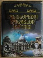 Anticariat: Enciclopedia enigmelor istoriei
