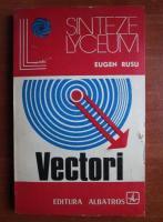Anticariat: Eugen Rusu - Vectori