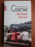 Anticariat: Goethe - Afinitatile elective (Top 10+)
