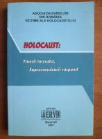 Anticariat: Holocaust: tinerii intreaba, supravietuitorii raspund