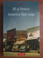 Anticariat: Ilf si Petrov - America fara etaje