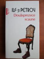 Anticariat: Ilf si Petrov - Douasprezece scaune (Top 10+)