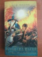 J. R. R. Tolkien - Stapanul inelelor, partea 3: Intoarcerea regelui