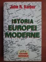 John R. Barber - Istoria europei moderne