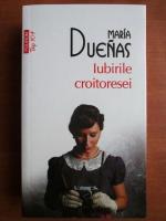 Anticariat: Maria Duenas - Iubirile croitoresei (Top 10+)