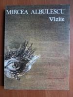 Anticariat: Mircea Albulescu - Vizite