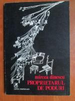 Anticariat: Mircea Dinescu - Proprietarul de poduri