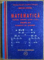 Anticariat: Mircea Ganga - Matematica. Manual pentru clasa a XII-a, profil M1. Elemente de algebra