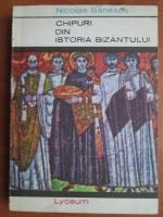Anticariat: Nicolae Banescu - Chipuri din istoria Bizantului