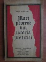 Anticariat: Paul Gogeanu - Mari procese din istoria justitiei