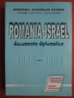 Anticariat: Romania-Israel. Documente diplomatice, volumul 1. 1948-1969