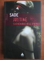 Anticariat: Sade - Justine sau nenorocirile virtutii