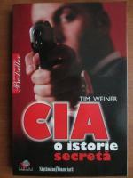 Tim Weiner - CIA, o istorie secreta