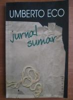 Anticariat: Umberto Eco - Jurnal sumar