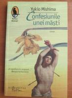 Anticariat: Yukio Mishima - Confesiunile unei masti