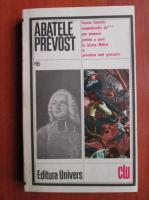 Abatele Prevost - Istoria tineretii comandorului. Povestea unei grecoaice