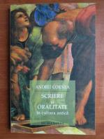 Anticariat: Andrei Cornea - Scriere si oralitate in cultura antica
