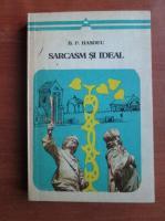 Anticariat: B. P. Hasdeu - Sarcasm si ideal