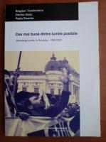 Anticariat: Bogdan Teodorescu - Cea mai buna dintre lumile posibile. Marketingul politic in Romania 1990-2005