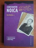 Anticariat: Dora Mezdrea - Constantin Noica in arhiva Securitatii