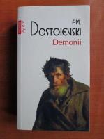 Anticariat: Dostoievski - Demonii (Top 10 +)