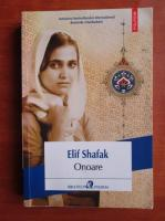Elif Shafak - Onoare