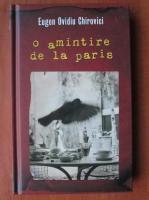 Eugen Ovidiu Chirovici - O amintire de la Paris