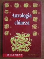 Anticariat: Eulalie Steens - Astrologia chineza