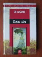 Anticariat: GIB Mihaescu - Donna Alba (Editia Art)