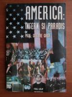 Anticariat: Grigore Ghica - America: Infern si paradis