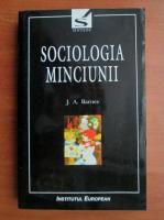 Anticariat: J. A. Barnes - Sociologia minciunii