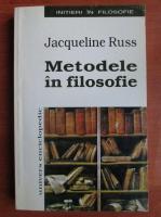 Anticariat: Jacqueline Russ - Metodele in filosofie