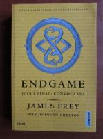 Anticariat: James Frey - Endgame. Jocul final: convocarea