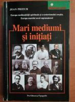 Jean Prieur - Mari mediumi si initiati