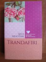 Leila Meacham - Trandafiri