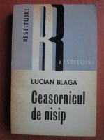 Anticariat: Lucian Blaga - Ceasornicul de nisip