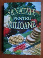 Anticariat: Pasquale Lemmo - Sanatate pentru milioane