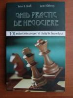 Anticariat: Peter B. Stark - Ghid practic de negociere