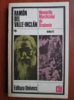 Anticariat: Ramon Del Valle Inclan - Memoriile Marchizului de Bradomin