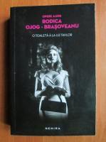 Rodica Ojog-Brasoveanu - O toaleta a la Liz Taylor