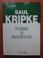 Saul Kripke - Numire si necesitate