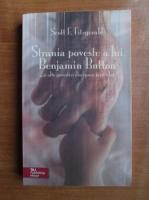 Scott F. Fitzgerald - Strania poveste a lui Benjamin Button