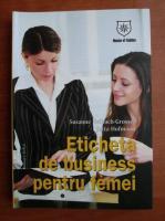 Anticariat: Sussanne Helbach-Grosser - Eticheta de business pentru femei