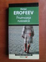 Victor Erofeev - Frumoasa rusoaica