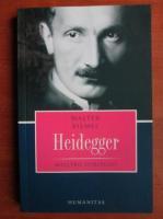 Anticariat: Walter Biemel - Heidegger. Maestrii spiritului