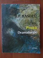 Anticariat: Bogdan Petriceicu Hasdeu - Proza. Dramaturgie