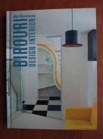 Bruno Andresoiu - Birouri din Romania. Design interior
