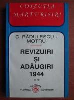 Constantin Radulescu Motru - Revizuiri si adaugiri 1944 (volumul 2)