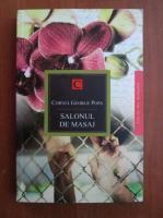 Anticariat: Cornel George Popa - Salonul de masaj (roman)